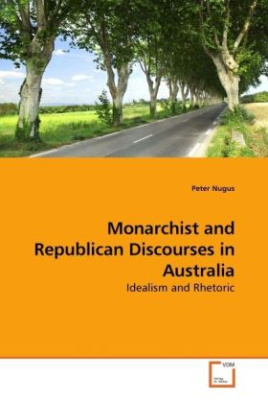 Monarchist & Republican Discourses in Australia