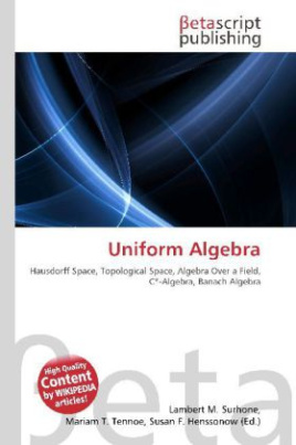 Uniform Algebra