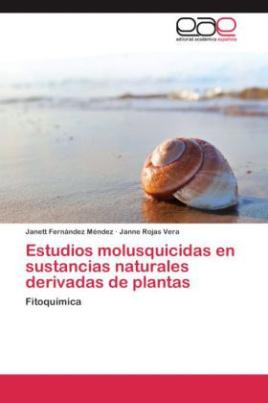 Estudios molusquicidas en sustancias naturales derivadas de plantas