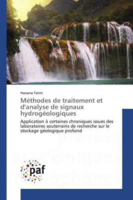 Méthodes de traitement et d'analyse de signaux hydrogéologiques