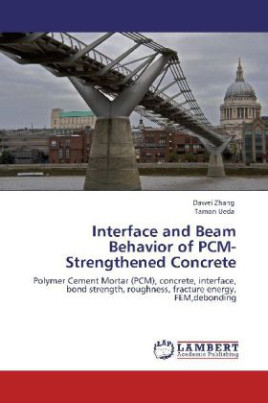 Interface and Beam Behavior of PCM-Strengthened Concrete