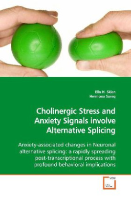 Cholinergic Stress and Anxiety Signals involve Alternative Splicing