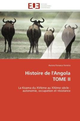 Histoire de l'Angola TOME II