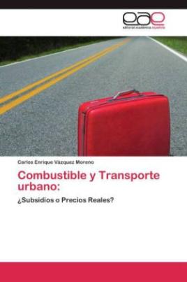 Combustible y Transporte urbano: