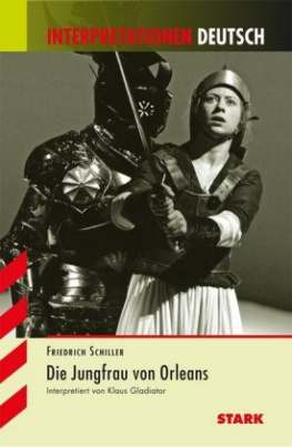 Friedrich Schiller 'Die Jungfrau von Orleans'