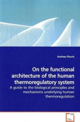 On the functional architecture of the human thermoregulatory system