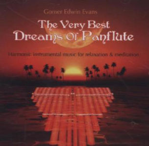 The Very Best Dreams Of Panflute, 1 Audio-CD