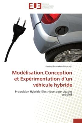 Modélisation,Conception et Expérimentation d un véhicule hybride
