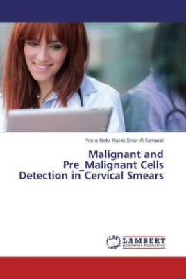 Malignant and Pre_Malignant Cells Detection in Cervical Smears