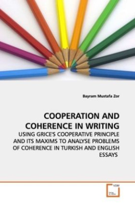 COOPERATION AND COHERENCE IN WRITING