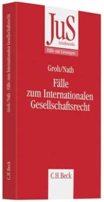 Fälle zum Internationalen Gesellschaftsrecht
