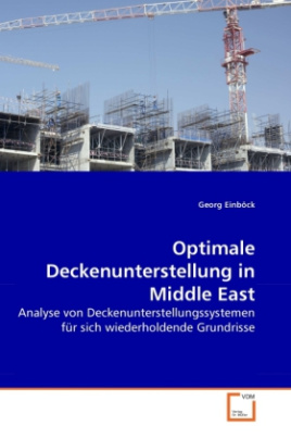 Optimale Deckenunterstellung in Middle East
