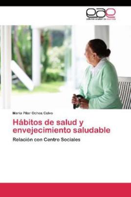 Hábitos de salud y envejecimiento saludable