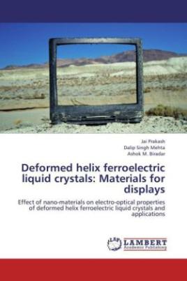 Deformed helix ferroelectric liquid crystals: Materials for displays