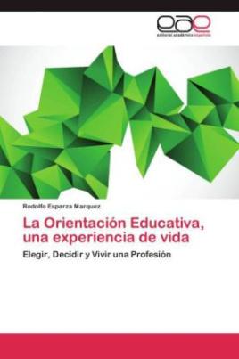 La Orientación Educativa, una experiencia de vida
