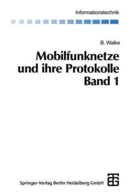 Mobilfunknetze und ihre Protokolle