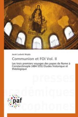 Communion et FOI Vol. II