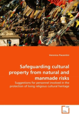 Safeguarding cultural property from natural and manmade risks