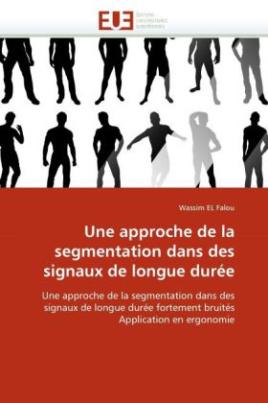 Une approche de la segmentation dans des signaux de longue durée