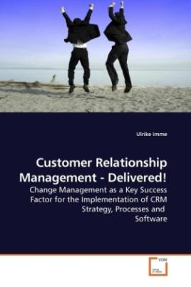 Customer Relationship Management - Delivered!