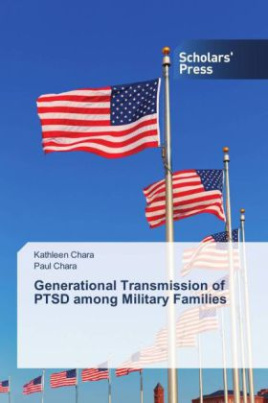 Generational Transmission of PTSD among Military Families