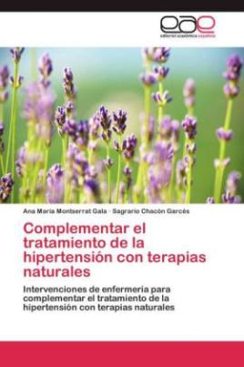Complementar el tratamiento de la hipertensión con terapias naturales