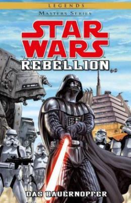 Star Wars Masters - Rebellion II - Das Bauernopfer
