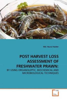 POST HARVEST LOSS ASSESSMENT OF FRESHWATER PRAWN: