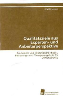 Qualitätsziele aus Experten- und Anbieterperspektive