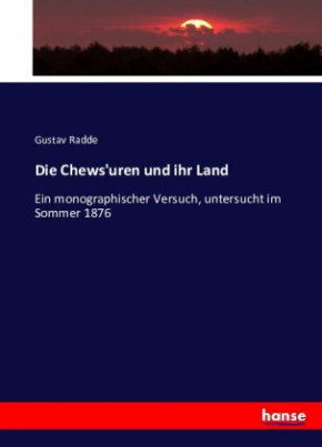 Die Chews'uren und ihr Land