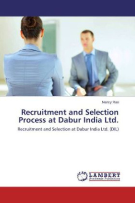 Recruitment and Selection Process at Dabur India Ltd.