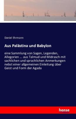 Aus Palästina und Babylon