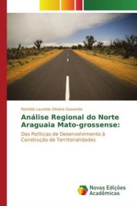 Análise Regional do Norte Araguaia Mato-grossense: