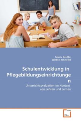 Schulentwicklung in Pflegebildungseinrichtungen