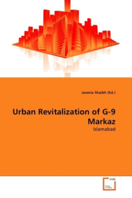 Urban Revitalization of G-9 Markaz