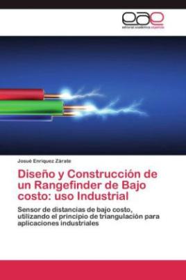 Diseño y Construcción de un Rangefinder de Bajo costo: uso Industrial