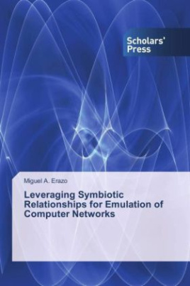 Leveraging Symbiotic Relationships for Emulation of Computer Networks