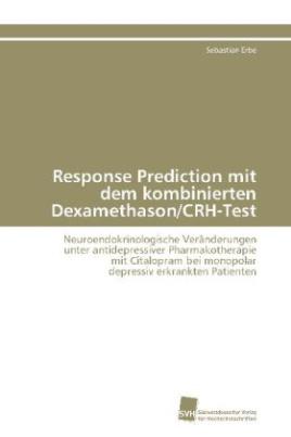 Response Prediction mit dem kombinierten Dexamethason/CRH-Test