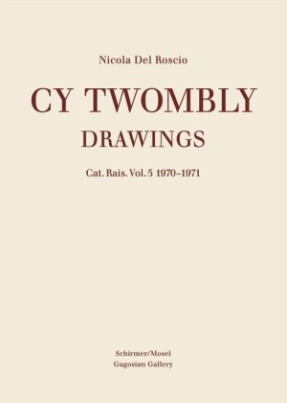 Cy Twombly - Drawings. Vol.5