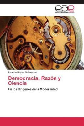 Democracia, Razón y Ciencia