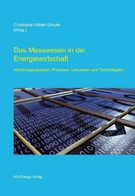 Das Messwesen in der Energiewirtschaft