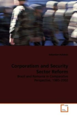 Corporatism and Security Sector Reform