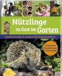 Nützlinge zu Gast im Garten