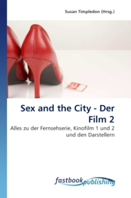 Sex and the City - Der Film 2