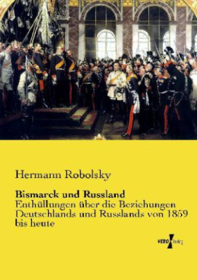 Bismarck und Russland