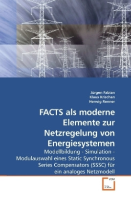 FACTS als moderne Elemente zur Netzregelung von Energiesystemen