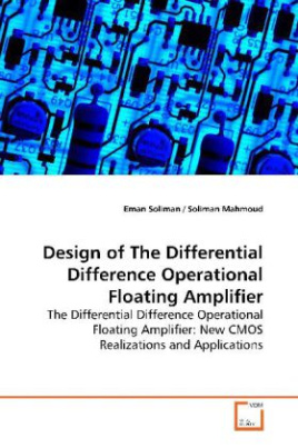 Design of The Differential Difference Operational  Floating Amplifier