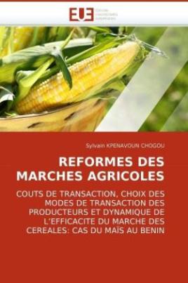 REFORMES DES MARCHES AGRICOLES