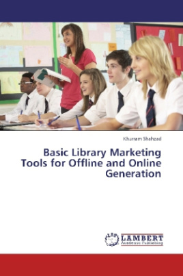 Basic Library Marketing Tools for Offline and Online Generation